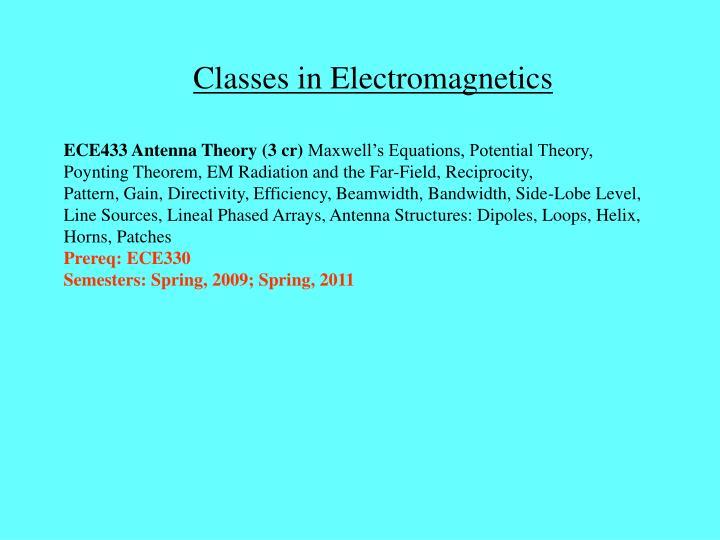 Classes in Electromagnetics