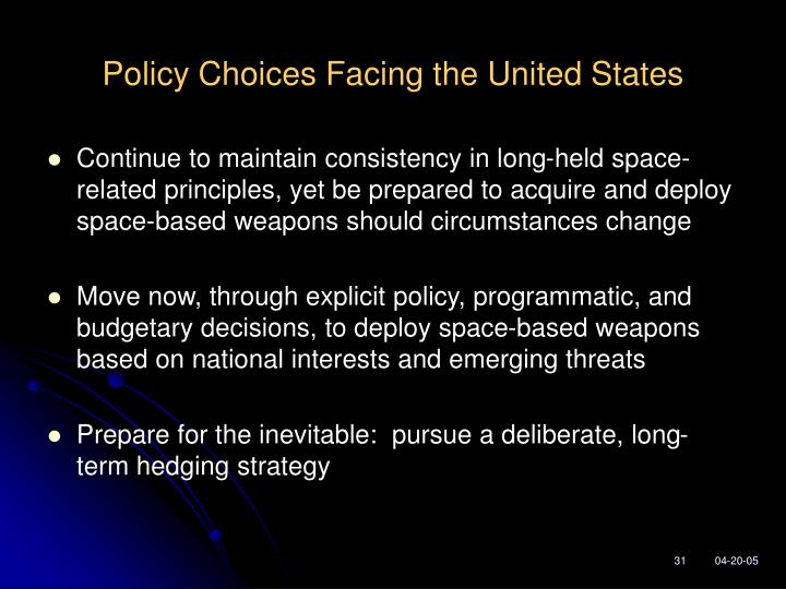 Policy Choices Facing the United States