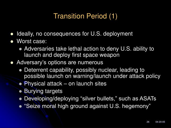Transition Period (1)