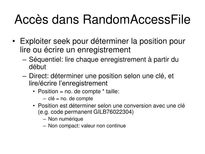 Accès dans RandomAccessFile