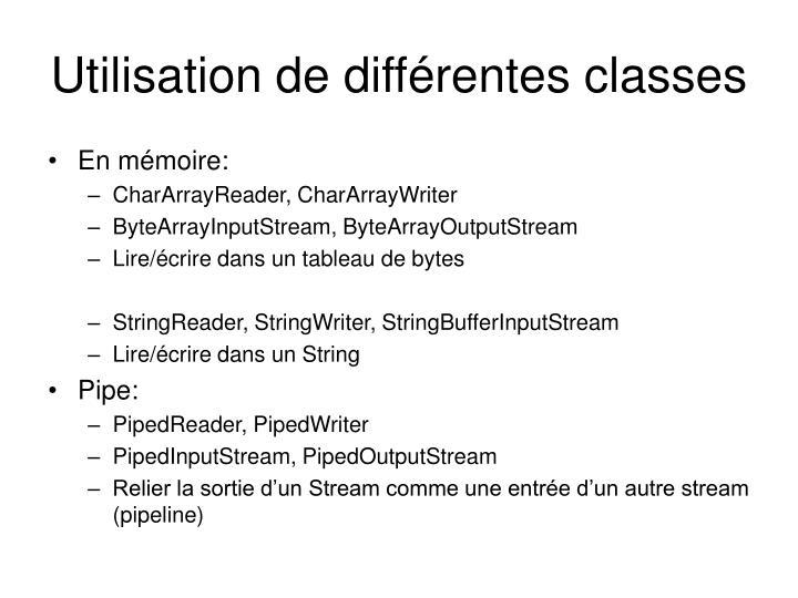 Utilisation de différentes classes