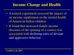 income change and health