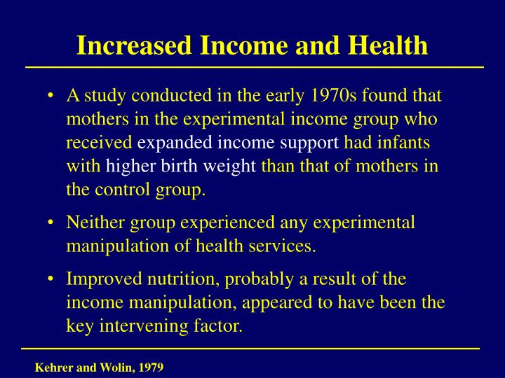 Increased Income and Health