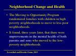 neighborhood change and health