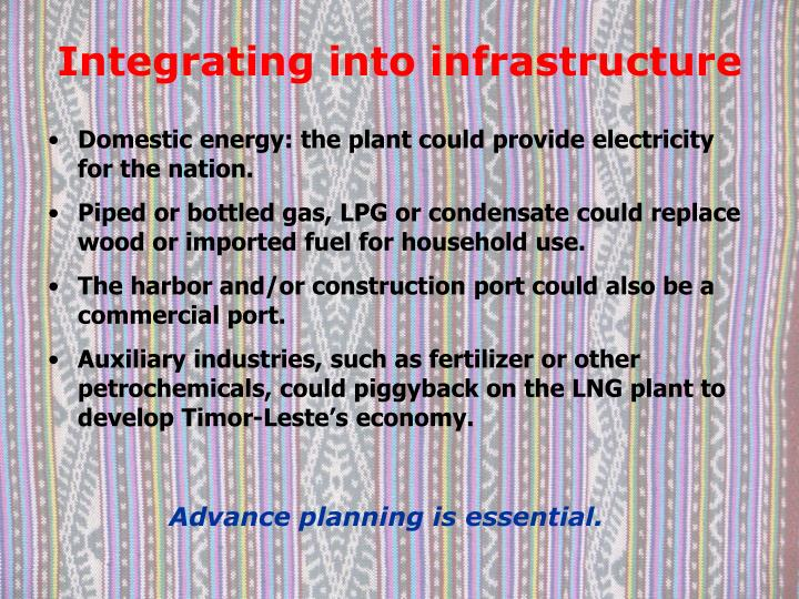 Integrating into infrastructure