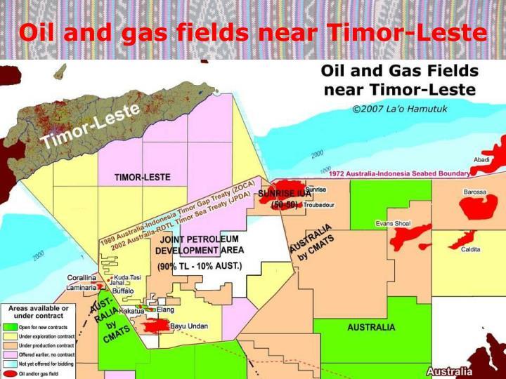 Oil and gas fields near Timor-Leste