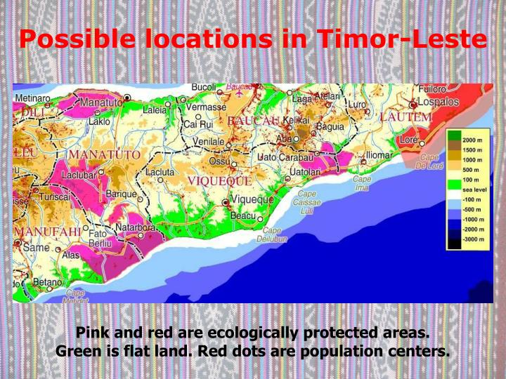 Possible locations in Timor-Leste