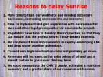 reasons to delay sunrise