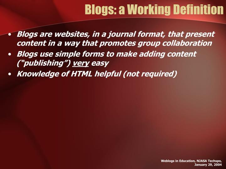Blogs: a Working Definition