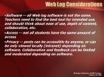 web log considerations