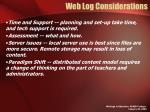 web log considerations1