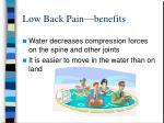 low back pain benefits