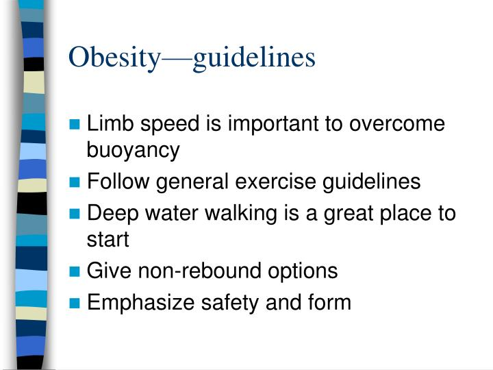 Obesity—guidelines