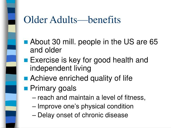 Older Adults—benefits