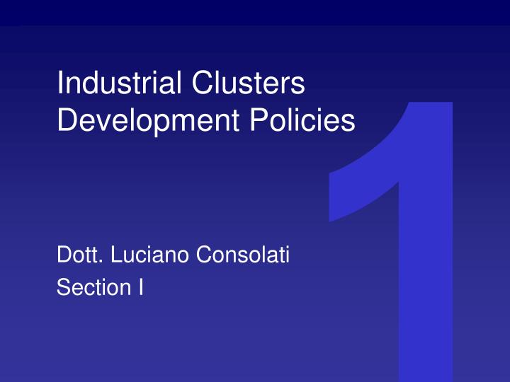 Industrial clusters development policies