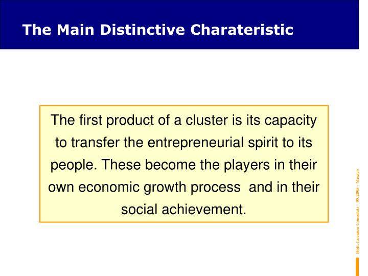 The Main Distinctive Charateristic