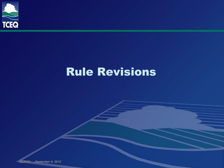 Rule Revisions