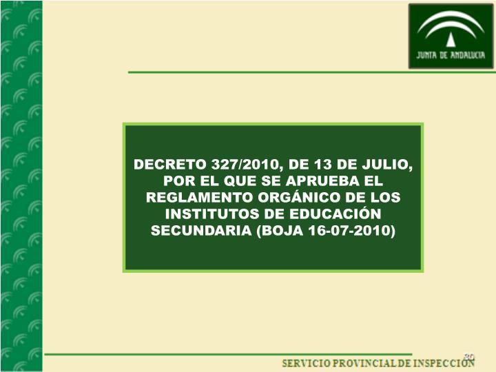 DECRETO 327/2010, DE 13 DE JULIO,