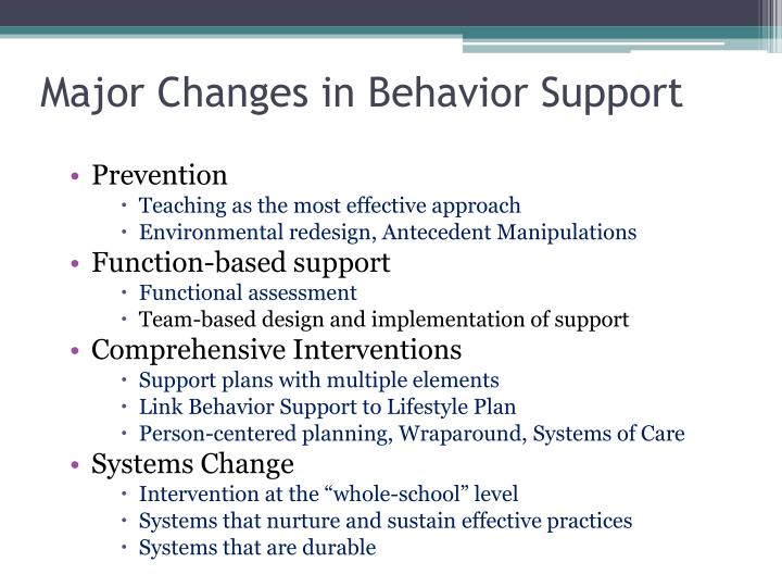 Major Changes in Behavior Support