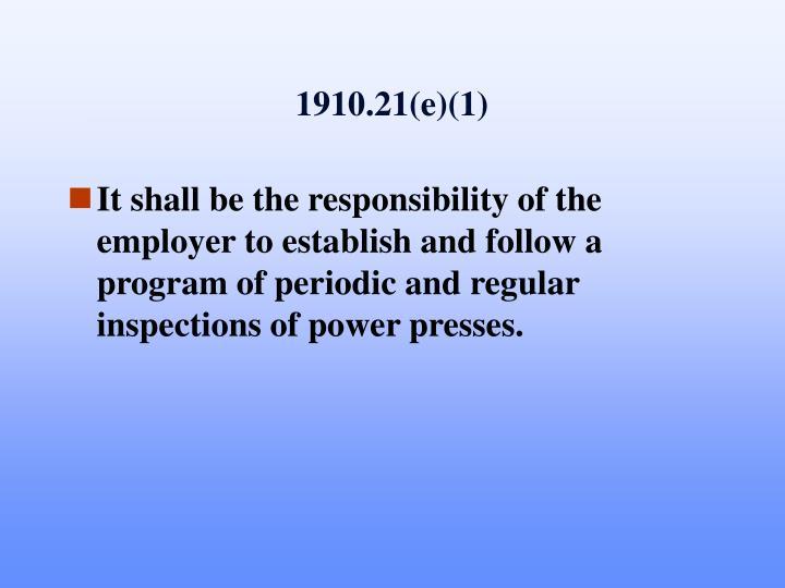 1910.21(e)(1)