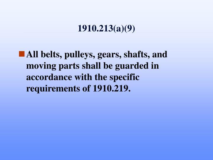 1910.213(a)(9)