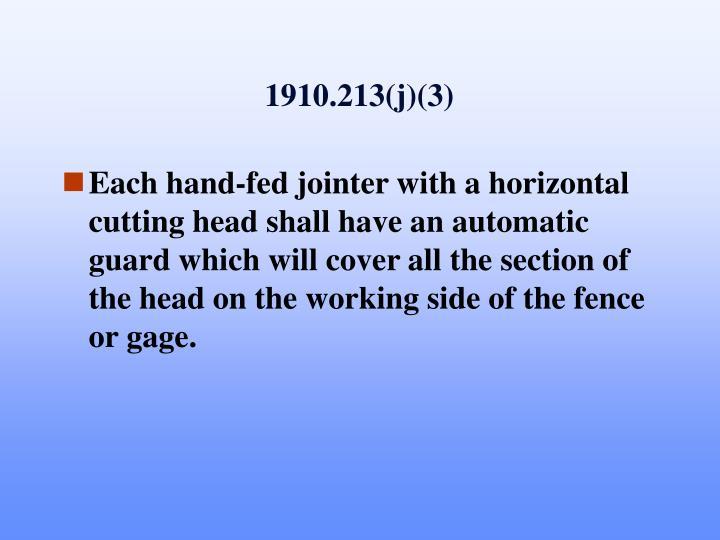 1910.213(j)(3)