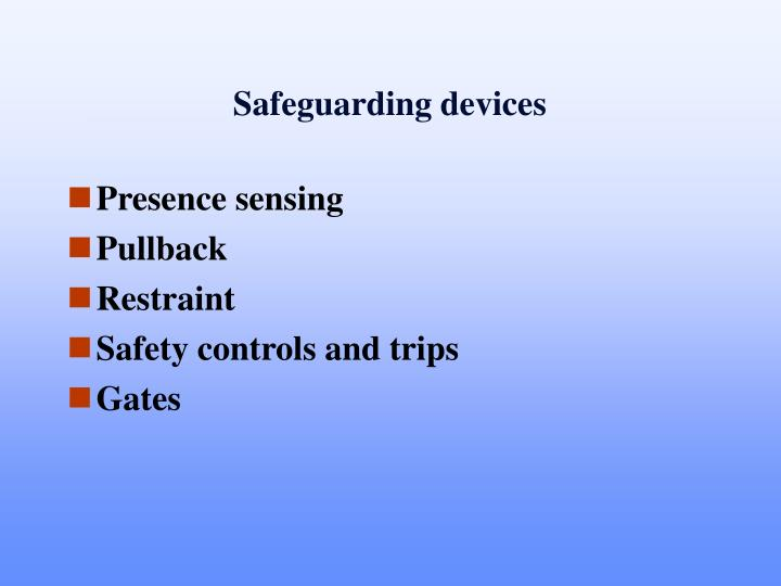 Safeguarding devices