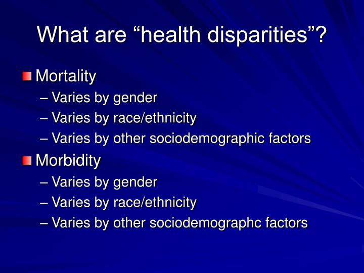 """What are """"health disparities""""?"""