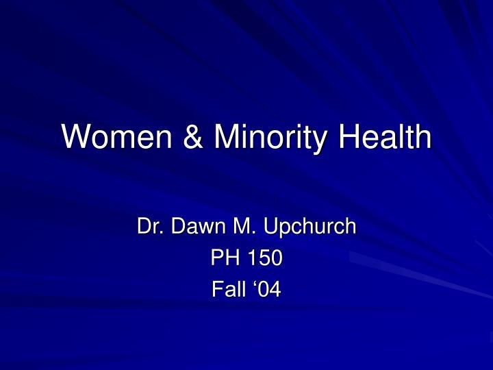 women minority health
