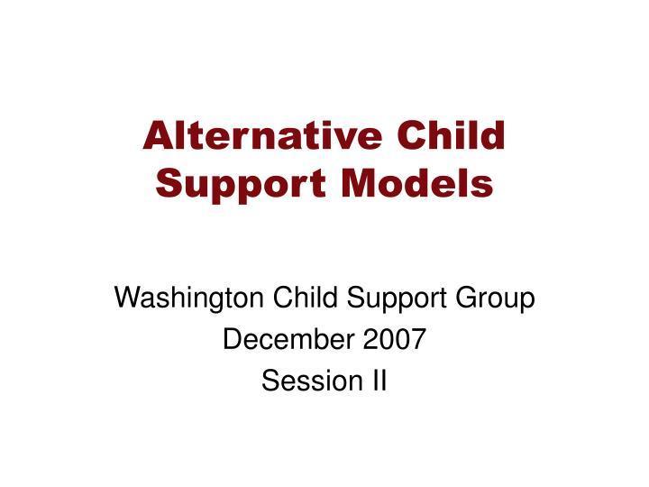 alternative child support models