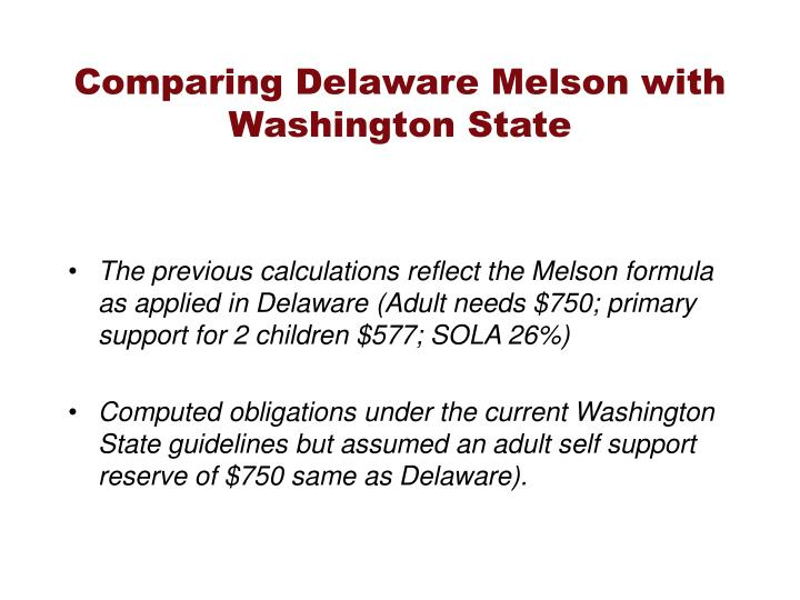 Comparing Delaware Melson with Washington State