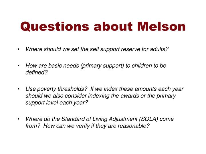 Questions about Melson