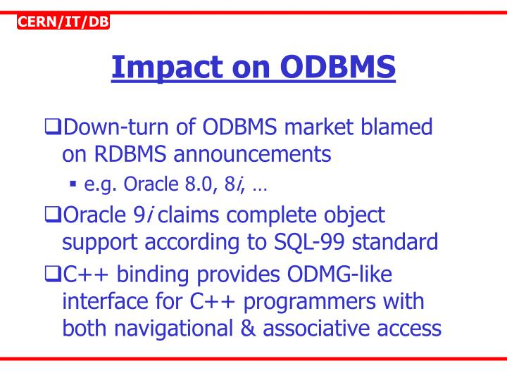 Impact on ODBMS