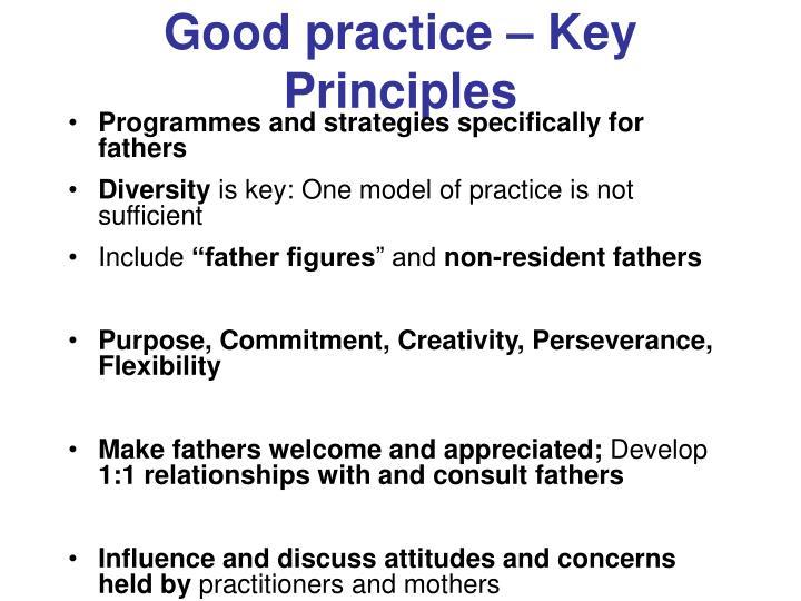 Good practice – Key Principles