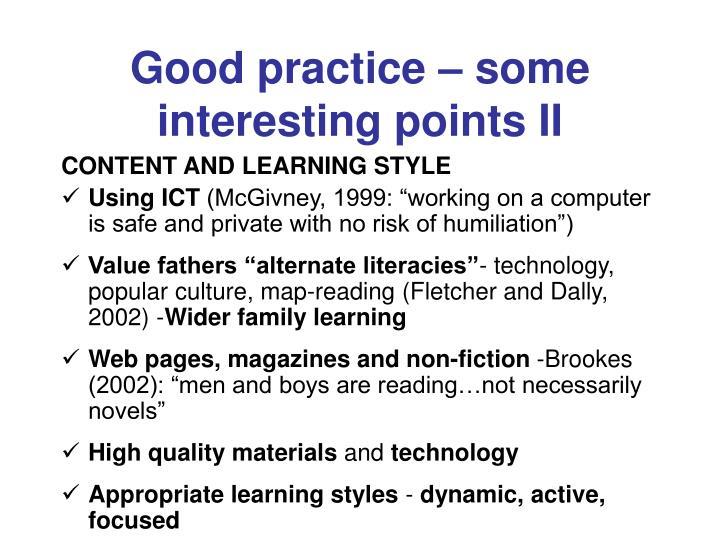 Good practice – some interesting points II