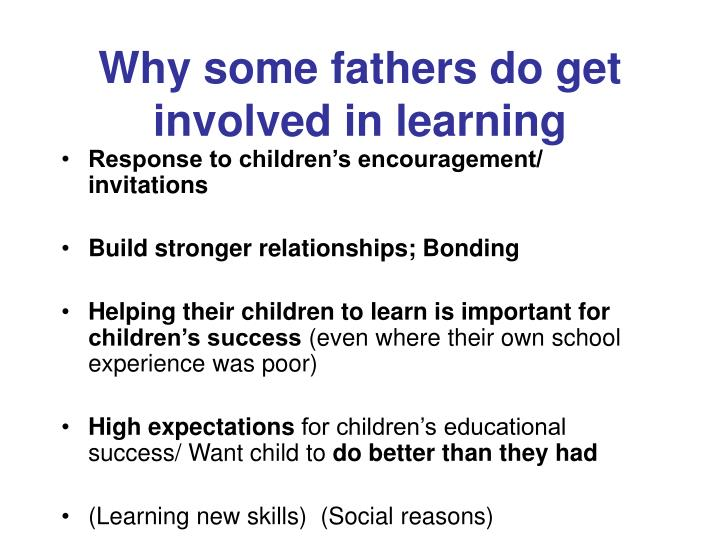 Why some fathers do get involved in learning
