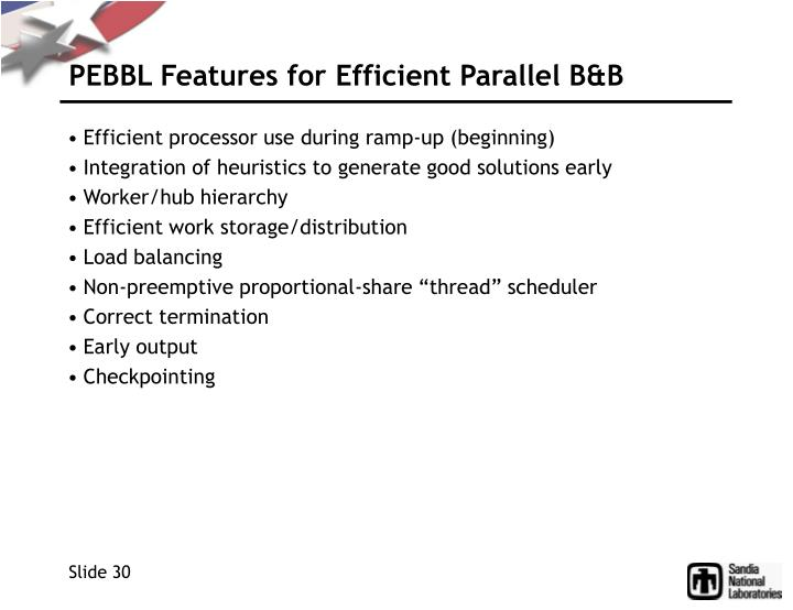 PEBBL Features for Efficient Parallel B&B