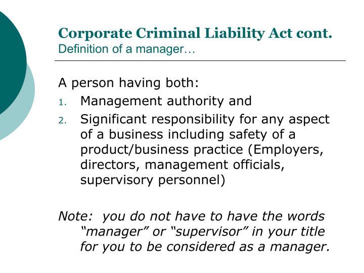 Corporate Criminal Liability Act cont.