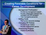 creating favorable conditions for career development