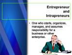 entrepreneur and intrapreneurs