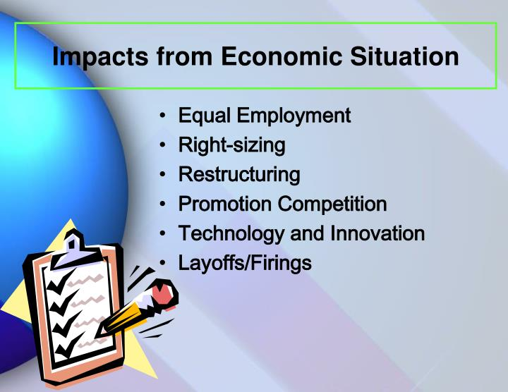 Impacts from Economic Situation