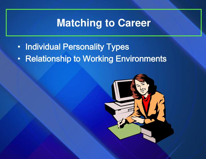 Matching to Career