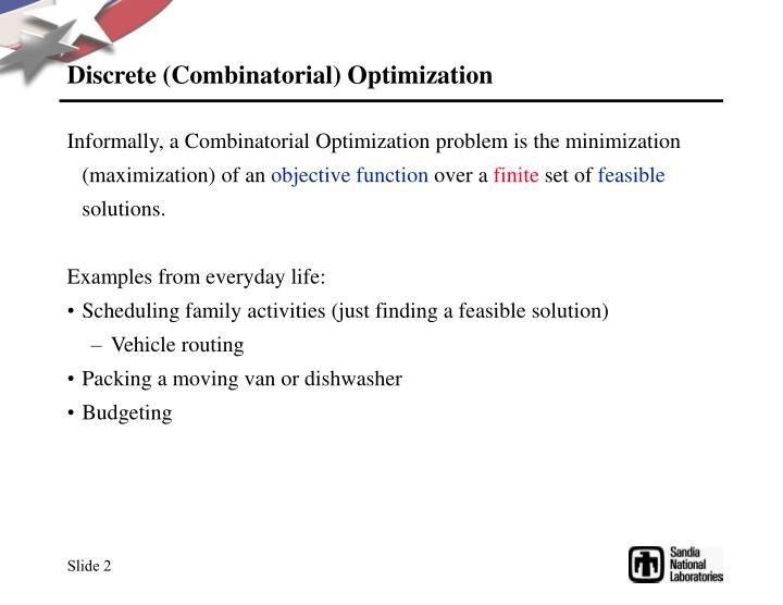 Discrete (Combinatorial) Optimization