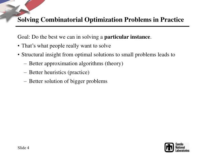 Solving Combinatorial Optimization Problems in Practice