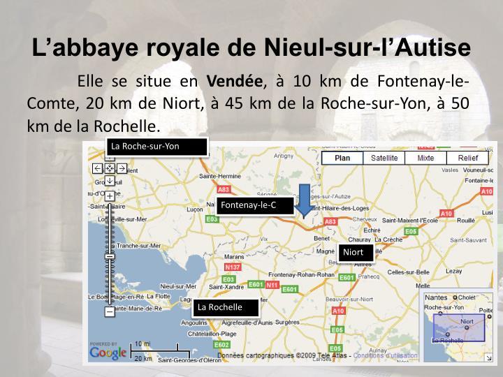 L'abbaye royale de Nieul-sur-l'Autise