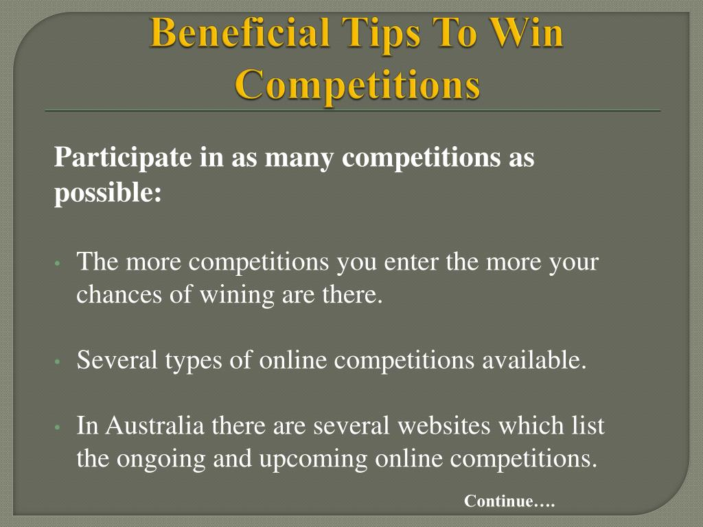 Beneficial Tips To Win Competitions