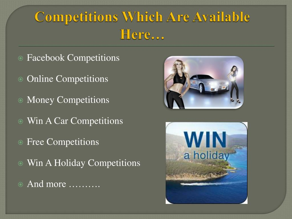 Competitions Which Are Available Here…