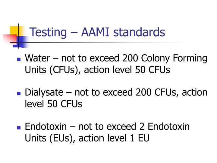 Testing – AAMI standards