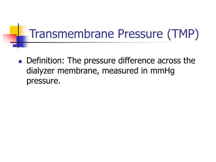 Transmembrane Pressure