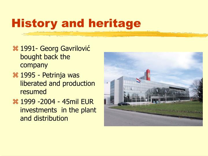 History and heritage